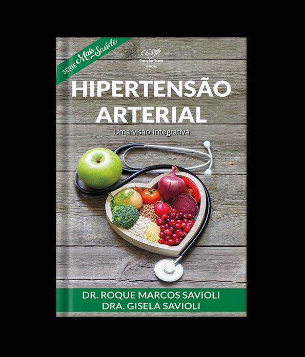 Hipertensão Arterial - Uma Visão Integrativa